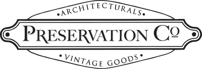 Preservation Co. Architecturals & Vintage Goods