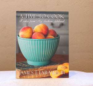 A Time To Cook by James T. Farmer