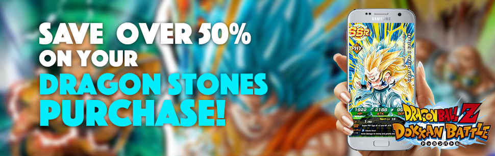 Save over 50% on Dragon Stones for DBZ Dokkan Battle - PL2W