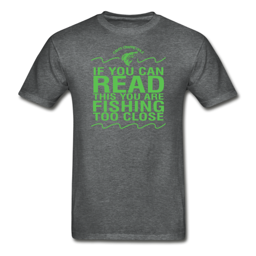 "Cam's Graphite Gray "" If You Can Read This"" T-Shirt"