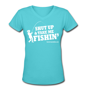 "Ladies V-Neck  Aqua ""Shut Up"" Short Sleeve Snug T-Shirt"