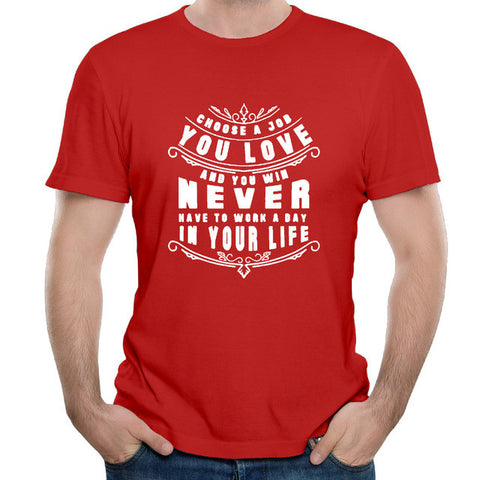 New Choose A Job You Love Labor Day cotton Men's T-Shirt