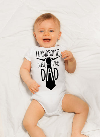 Handsome Just Like Dad Shirt, Handsome Just Like Dad Onesie, Fathers Day Shirt for Boys