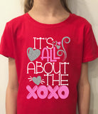 Valentines Day Shirt for Girls, XOXO Shirt for Girls, It's All About the XOXO's Shirt for Girls