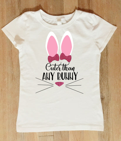 Cuter Than Any Bunny Easter Shirt, Easter Bunny Shirt for Girls and Boys, Easter Bunny Onesie
