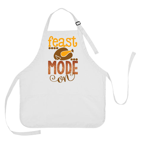 Thanksgiving Apron, Thanksgiving Cooking Apron, Thanksgiving Present, Thanksgiving Gift, Feast Mode On Apron