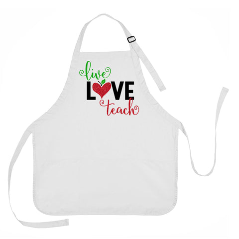 Live, Love, Teach Apron, Gift for Teachers, Teacher Apron, Teacher Gift Idea