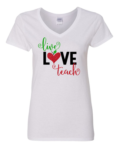 Live Love Teach Shirt, Teacher Appreciation Gift, Shirt for Teachers
