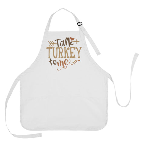 Talk Turkey To Me Thanksgiving Apron, Thanksgiving Apron, Thanksgiving Gift, Talk Turkey To Me Gift