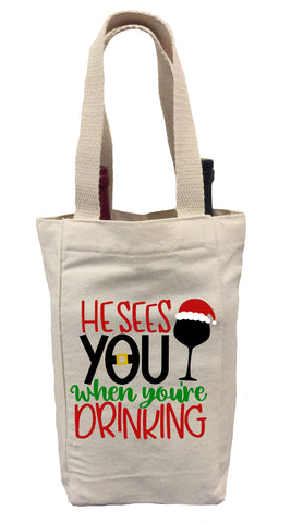 He Sees You When You're Drinking Wine Gift Bag, Christmas Wine Gift Bag, Wine Christmas Tote Bag, Wine Gift Bag