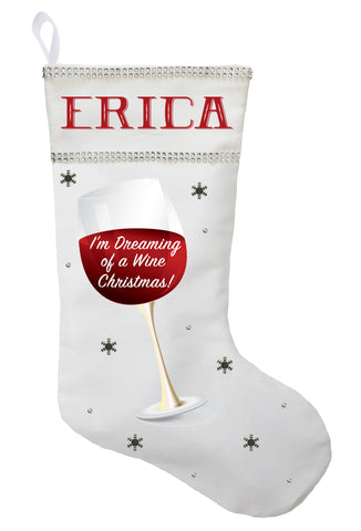 Wine Christmas Stocking - Personalized and Hand Made I'm Dreaming of a Wine Christmas Stocking