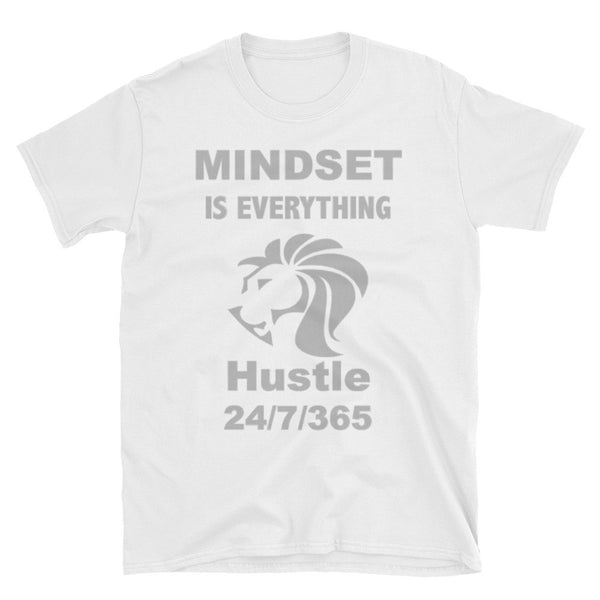 Mindset Is Everything - Hustle T-Shirt