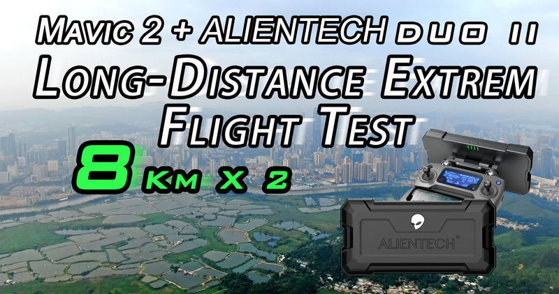 Mavic 2 + ALIENTECH DUO II Antenna Long-Distance Extrem Flight Test Over 8Km. DO NOT IMITATE!!!