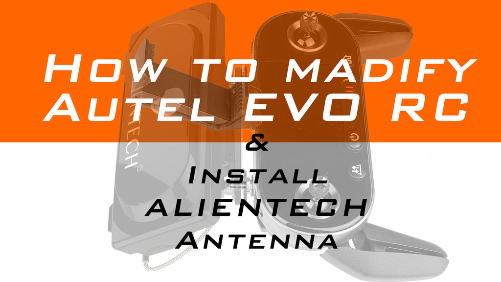 How to modify Autel EVO RC and install Alientech antenna & signal booser for expand control distance