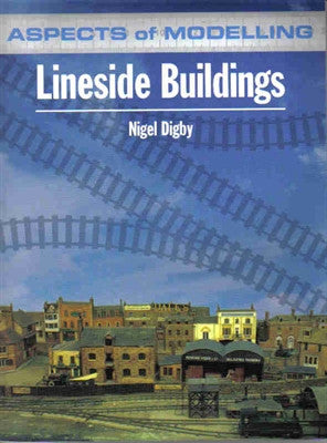 Aspects of Modelling: Lineside Buildings