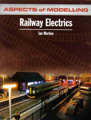 Railway Electrics (Aspects of Modelling)