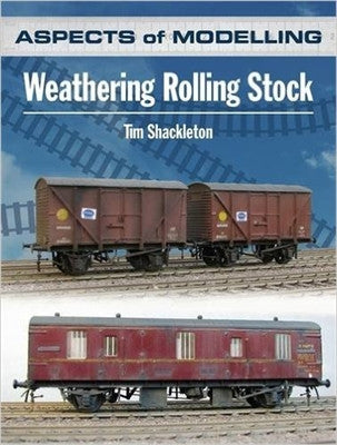 Aspects of Modelling: Weathering Rolling Stock