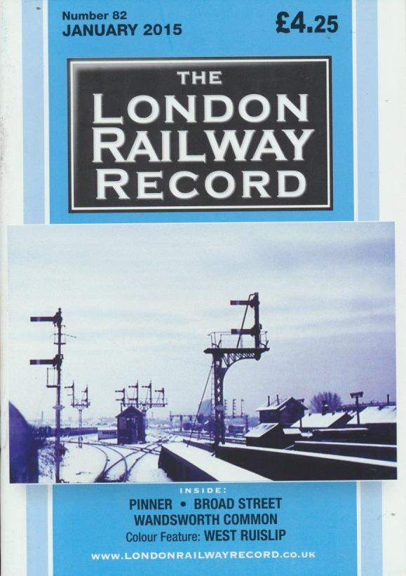 London Railway Record - Number 82