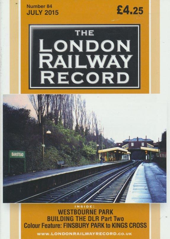 London Railway Record - Number 84