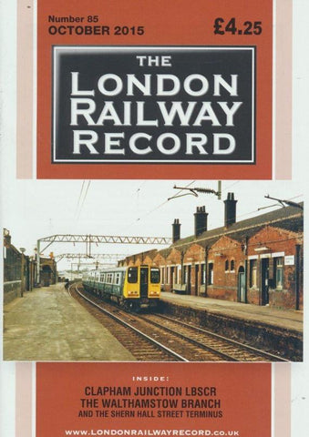 London Railway Record - Number 85