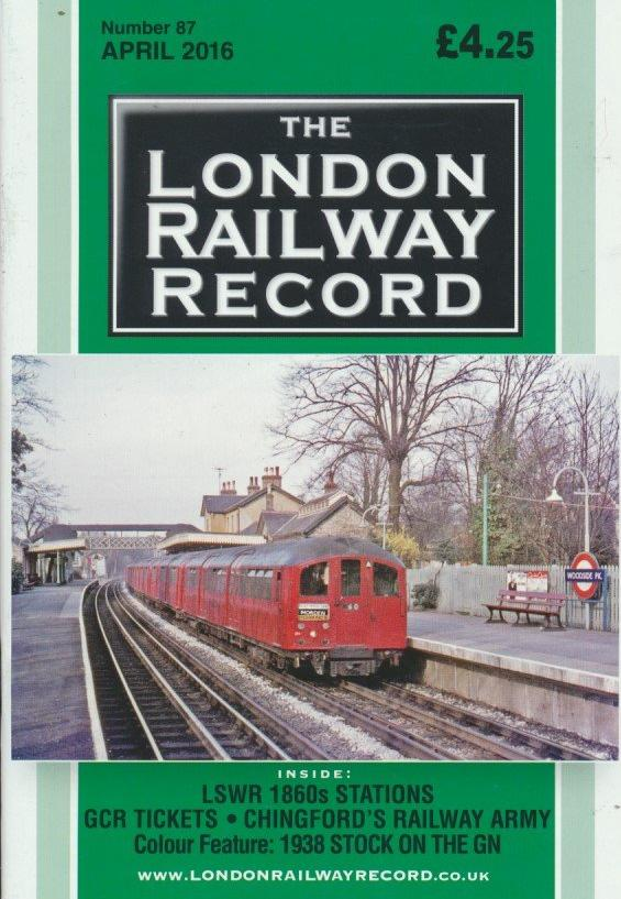 London Railway Record - Number 87