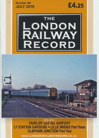 London Railway Record - Number 88