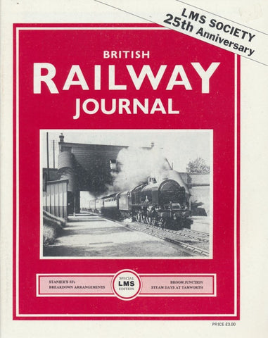 British Railway Journal - LMS Society 25th Anniversary