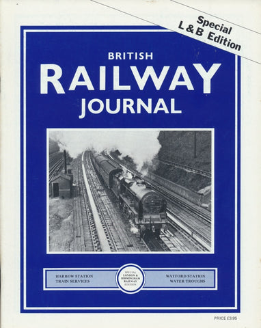 British Railway Journal - Special L&B Edition