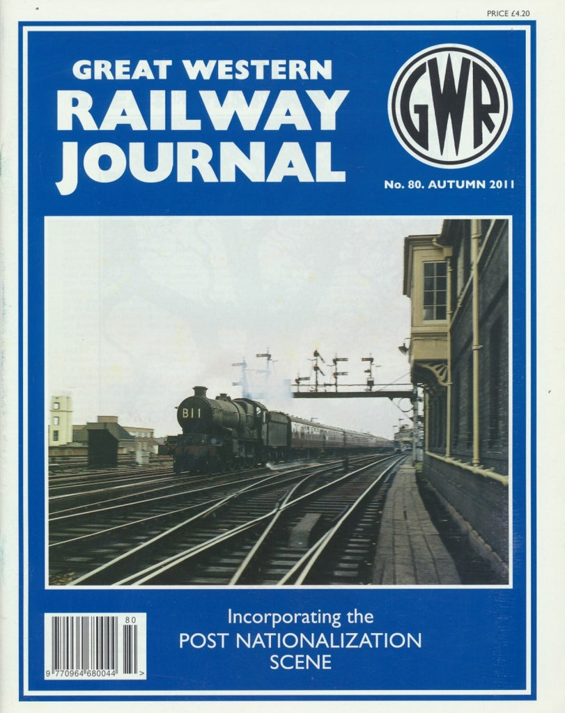 Great Western Railway Journal - Issue 80