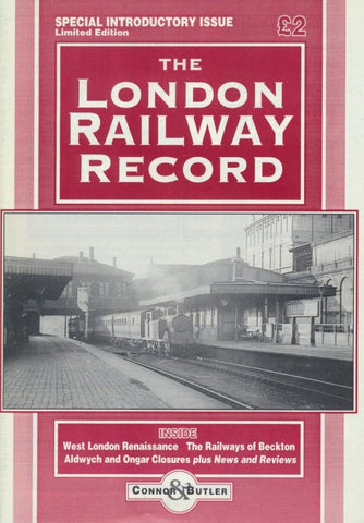 London Railway Record - Number  1 (Special Introductory Issue)