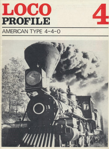 Loco Profile - Issue  4: American Type 4-4-0