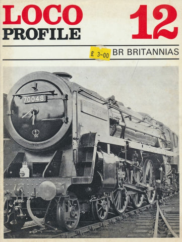 Loco Profile - Issue 12: BR Britannias