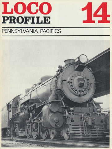 Loco Profile- Issue 14: Pennsylvania Pacifics