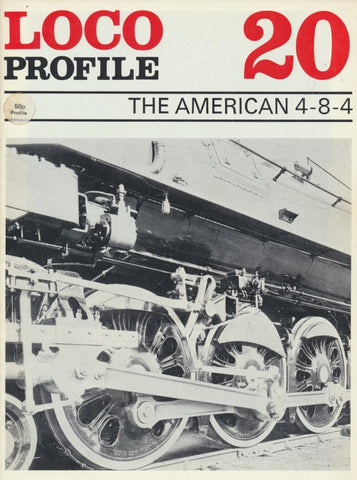 Loco Profile- Issue 20: The American 4-8-4