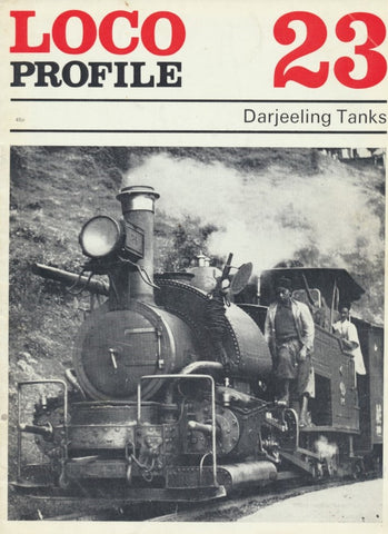 Loco Profile - Issue 23: Darjeeling Tanks