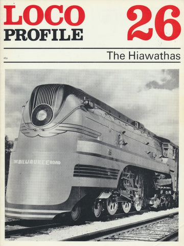 Loco Profile- Issue 26: The Hiawathas