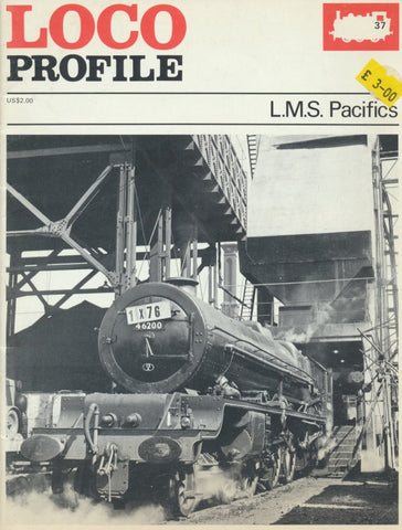 Loco Profile - Issue 37: L.M.S. Pacifics
