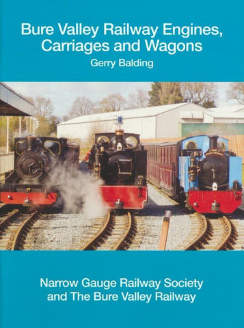 Bure Valley Railway Engines, Carriages and Wagons