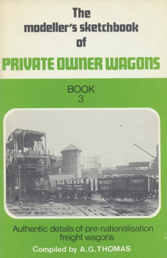 The Modeller's Sketchbook of Private Owner Wagons - Book 3