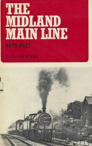 The Midland Main Line: 1875-1922