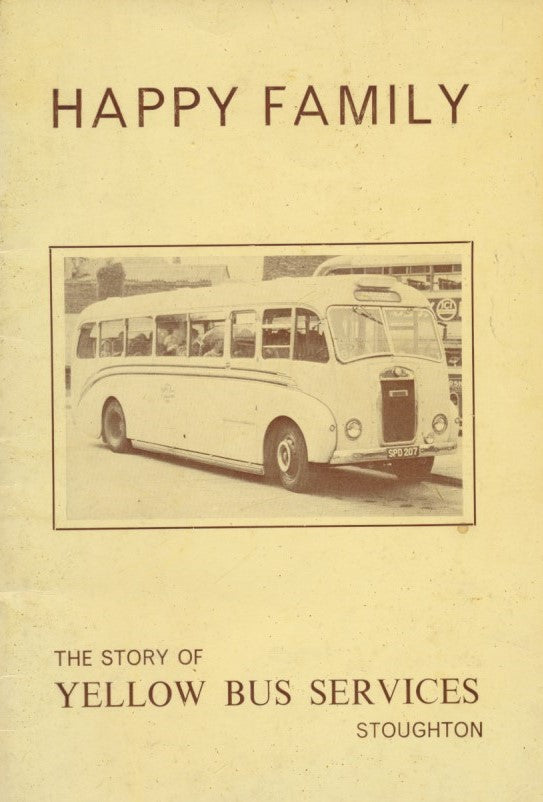 Happy Family - The Story of Yellow Bus Services Stoughton
