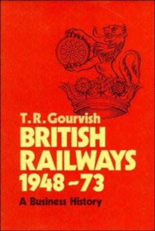 British Railways 1948-1973, A Business History