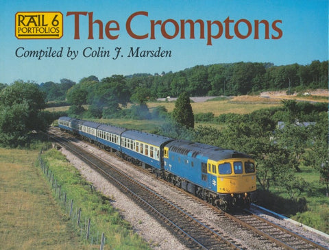Rail Portfolios  6: The Cromptons