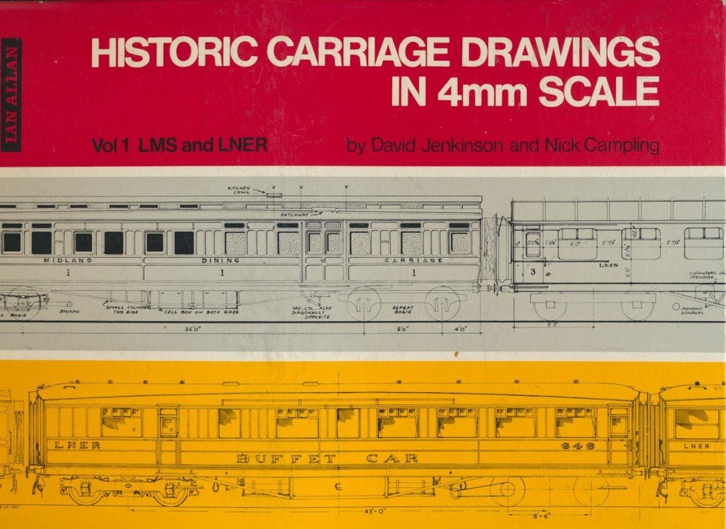 Historic Carriage Drawings in 4mm Scale. Vol 1: LMS & LNER