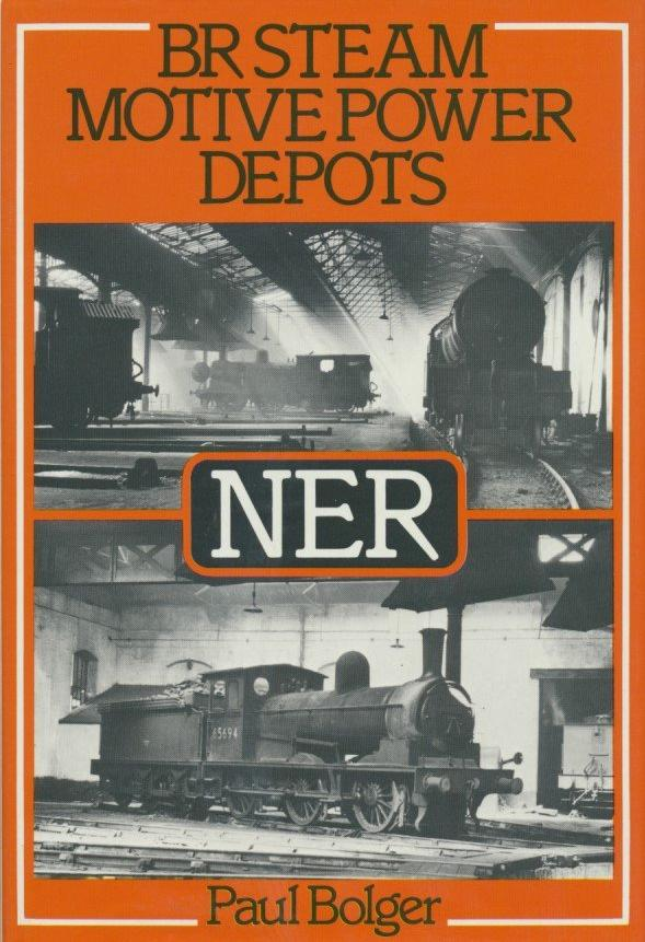 BR Steam Motive Power Depots: North Eastern Region