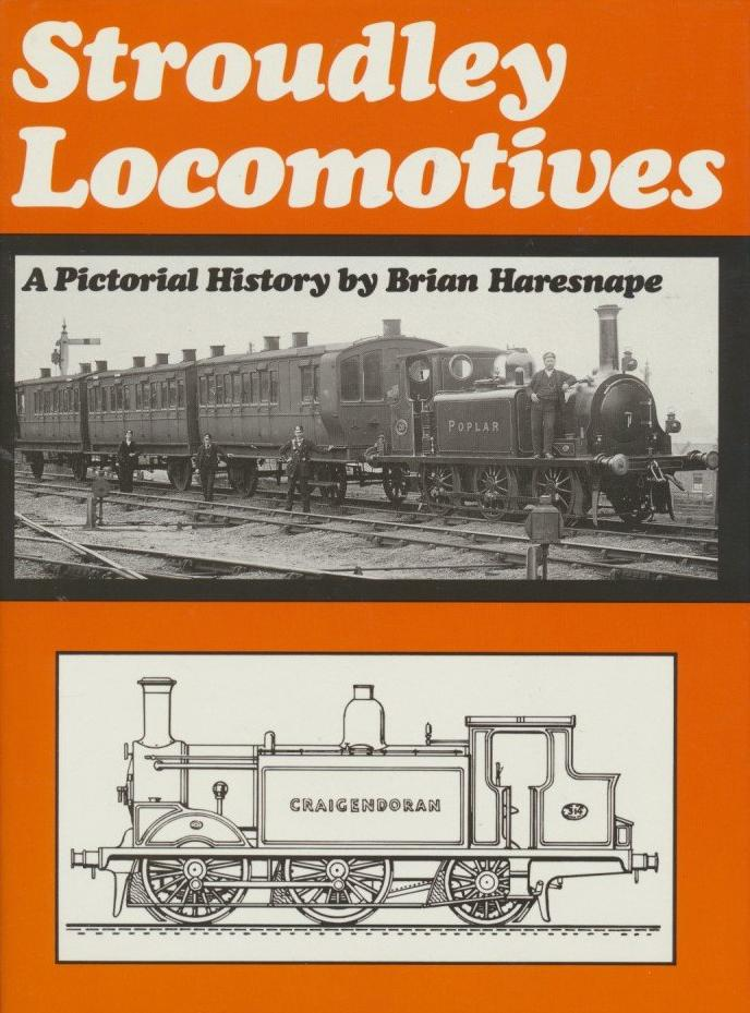 Stroudley Locomotives: A Pictorial History