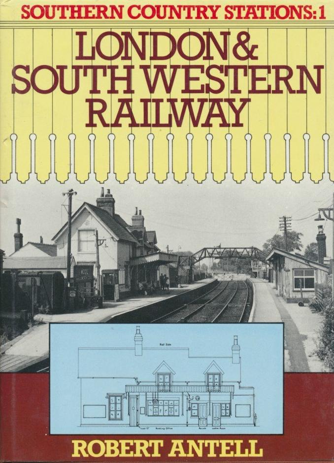Southern Country Stations: 1 - London & South Western Railway
