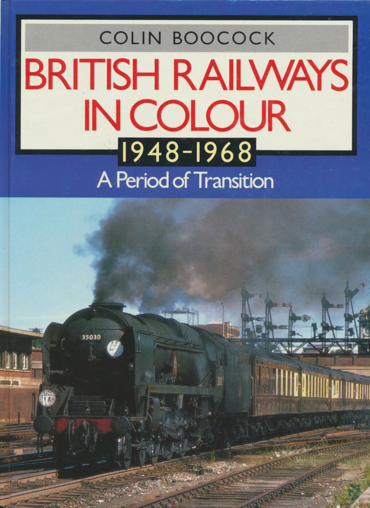 British Railways in Colour 1948-1968: A Period of Transition