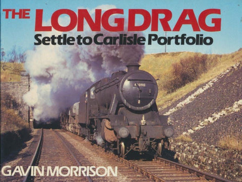 The Long Drag: Settle to Carlisle Portfolio