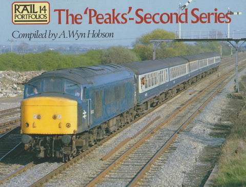 Rail Portfolios 14: The 'Peaks' - Second Series